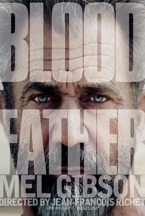 <a href='https://www.adictosalcine.com/peliculas/blood-father/41056/'>Blood father</a>