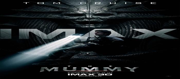La Momia: Nuevo cartel IMAX con Tom Cruise como protagonista